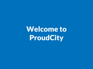 Welcome to ProudCity