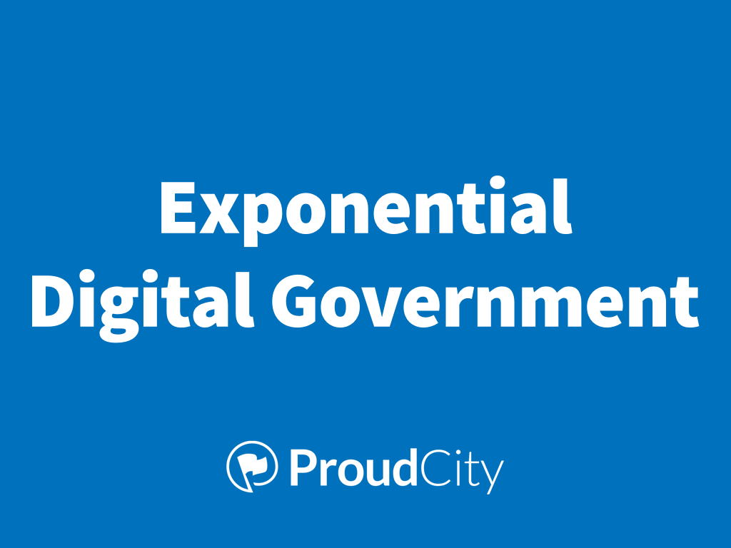 Exponential Digital Government
