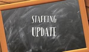 Staffing Update