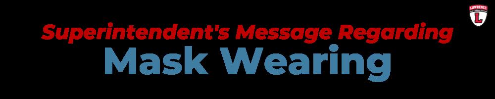Superintendent's Message Regarding Mask Wearing