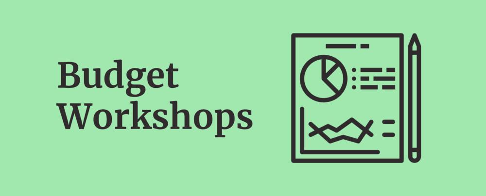 Budget Workshops