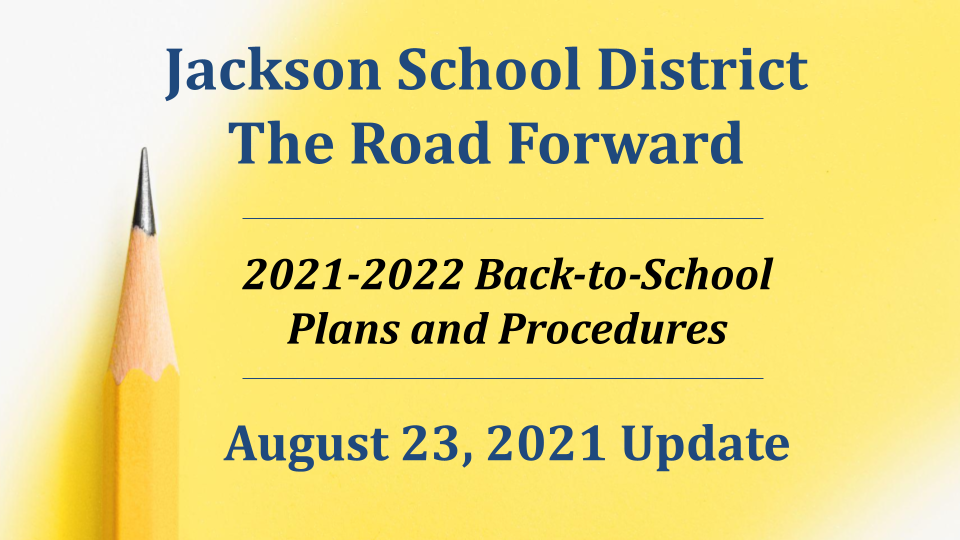 Cover Slide of The Road Forward presentation from the Jackson School District