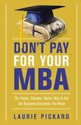 book covers dont pay for your mba