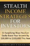 book covers stealth income strategies for investors