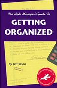 book covers the agile managers guide to getting organized