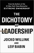 book covers the dichotomy of leadership