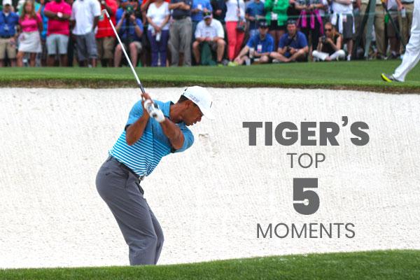 Tiger's Top 5 Moments