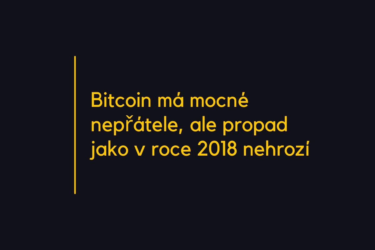 Bitcoin má mocné nepřátele, ale propad jako v roce 2018 nehrozí, říká expert