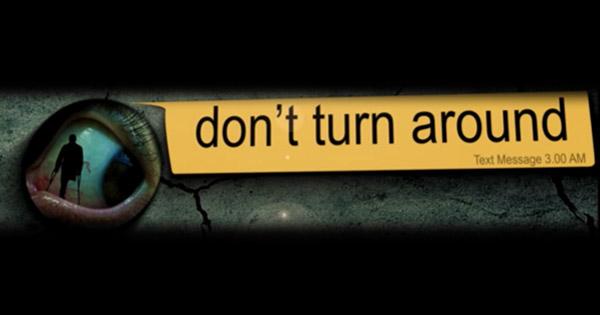 Don't Turn Around - FREE CREEPY TEXT STORIES 24/7