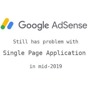 Why Single Page Application still bad for SEO and for monetization in mid 2019?