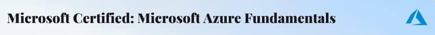 Microsoft Certified Microsoft Azure Fundamentals