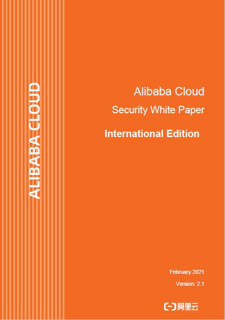 Alibaba Cloud Security Whitepaper - International Edition V2.1 (2021)