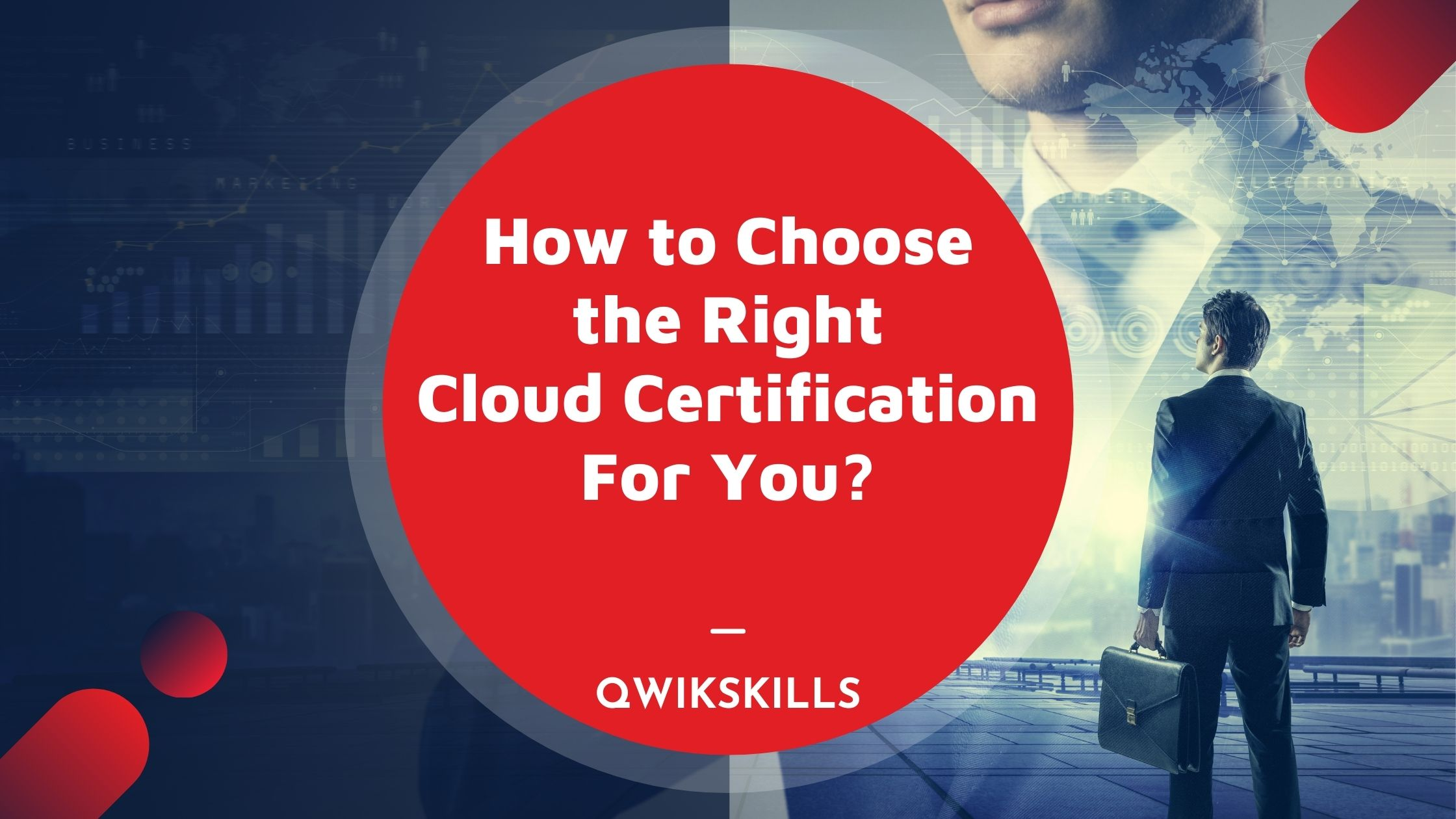 Top 5 Cloud Certifications. How to Choose the Right One For You
