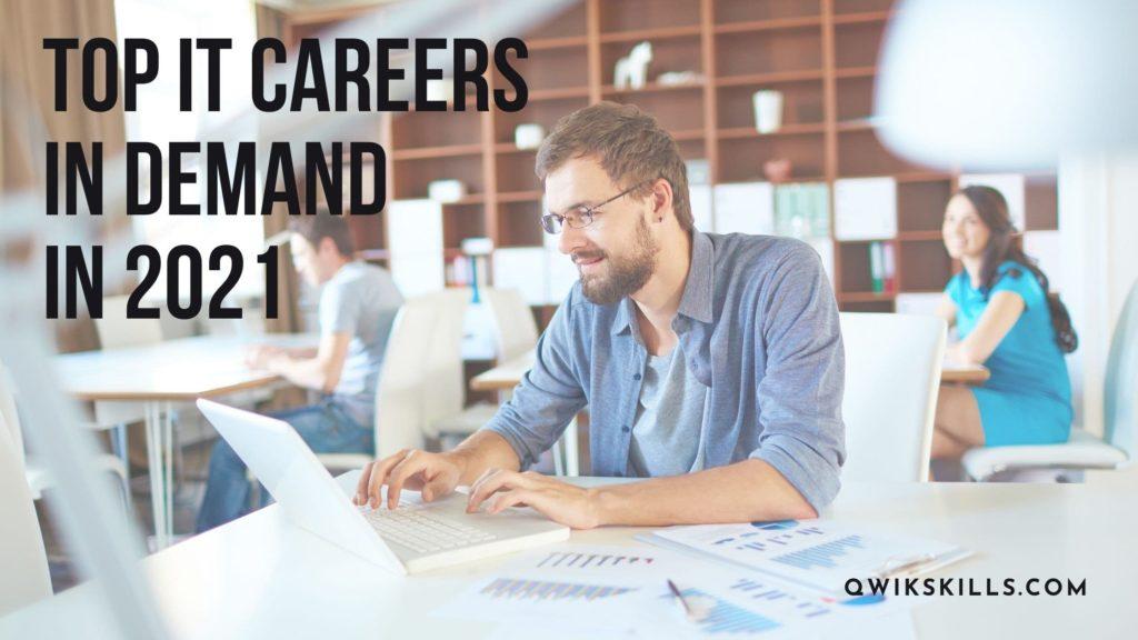 Top IT Careers in Demand in 2021