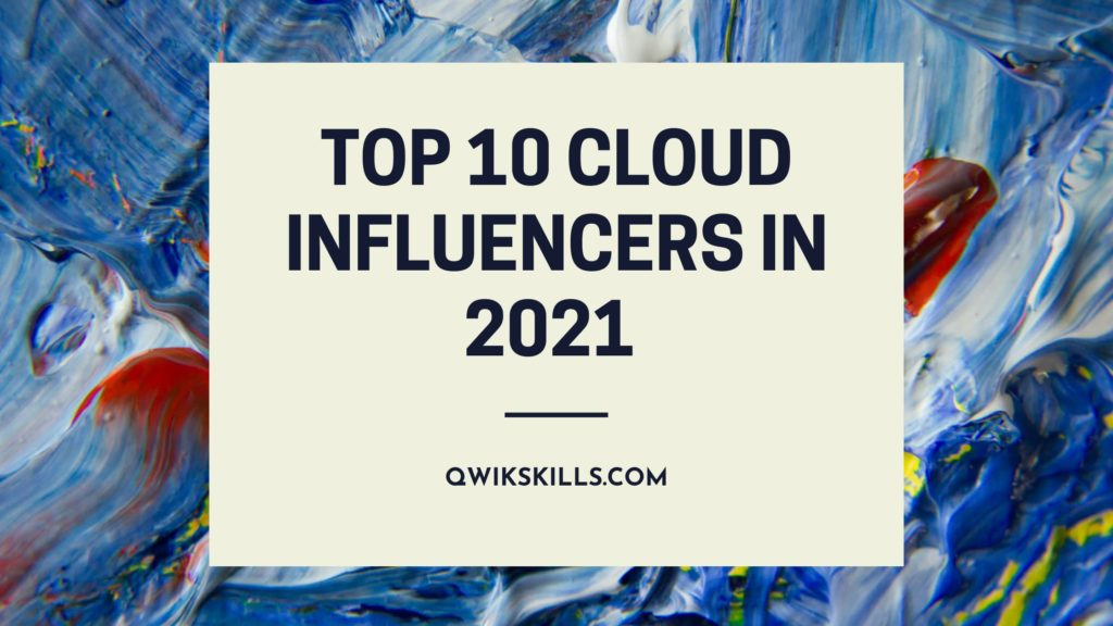 Top 10 Cloud Influencers in 2021
