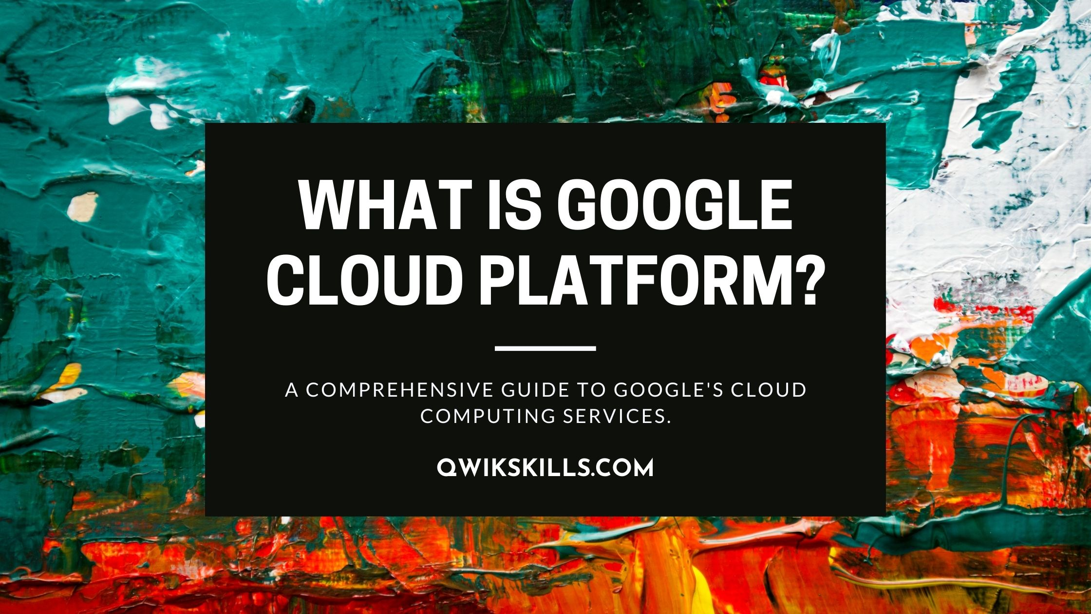 What is Google Cloud Platform? A Comprehensive Guide to Google's Cloud Computing Services.