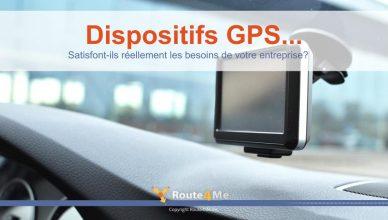 Dispositifs GPS...Satisfont-ils Réellement Les Besoins De Votre Entreprise?
