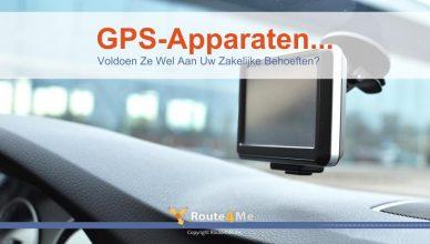 GPS-Apparaten...Voldoen Ze Wel Aan Uw Zakelijke Behoeften?