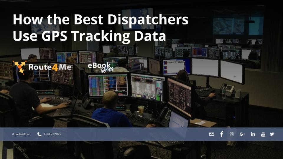How the Best Dispatchers Use GPS Tracking Data