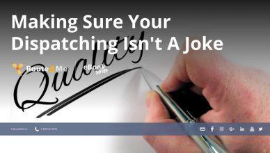Making Sure Your Dispatching Isn't A Joke