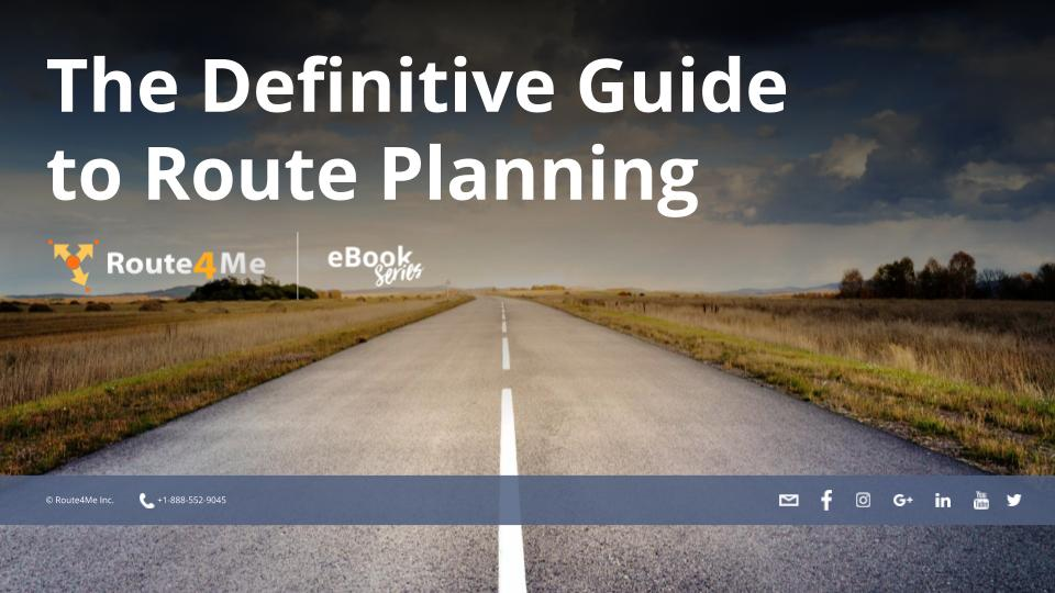 The Definitive Guide to Route Planning