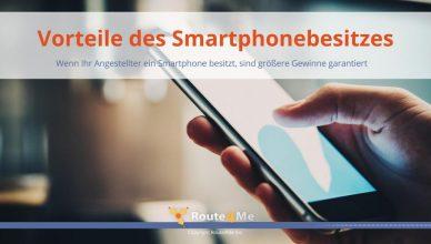 Vorteile des Smartphonebesitzes