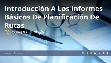 Introducción A Los Informes Básicos De Planificación De Rutas