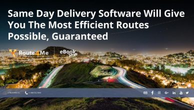 Same Day Delivery Software Will Give You The Most Efficient Routes