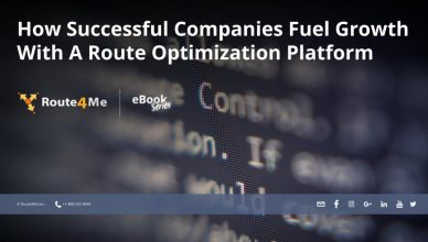 How Successful Companies Fuel Growth With A Route Optimization Platform