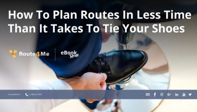 How To Plan Routes In Less Time Than It Takes To Tie Your Shoes