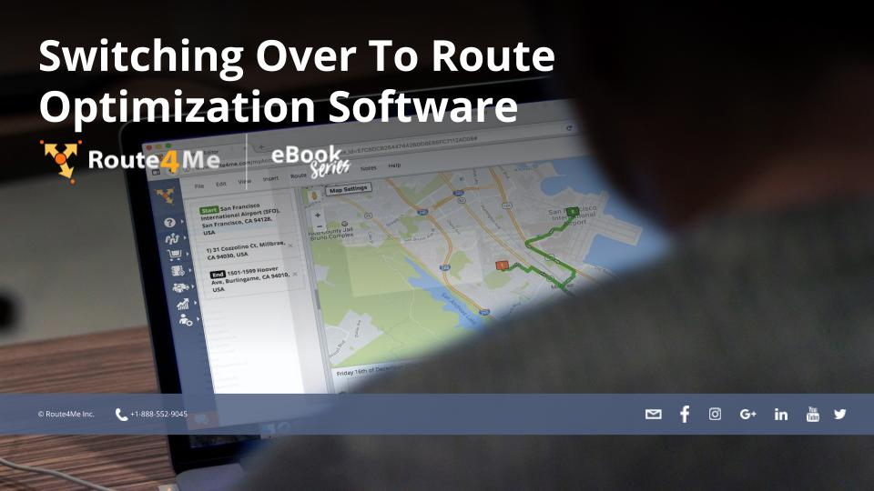 Switching Over To Route Optimization Software