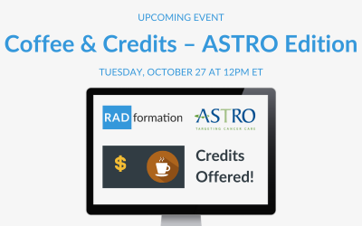 Coffee and Credits — ASTRO Edition Webinar