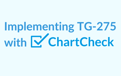 Implementing TG-275 with ChartCheck