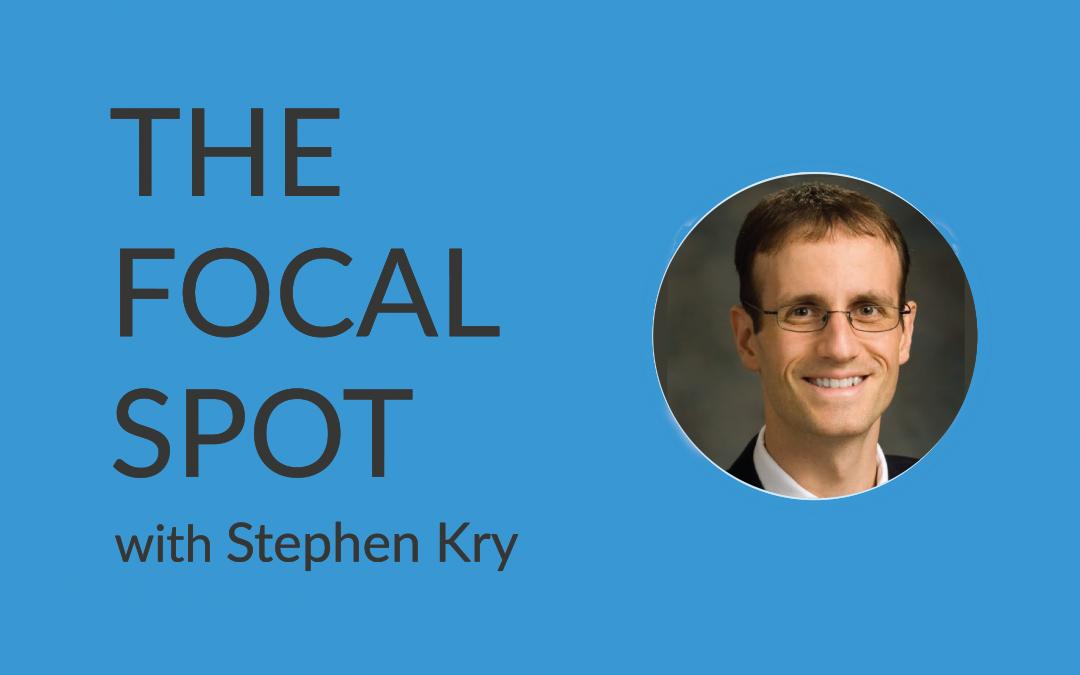 The Focal Spot: Stephen Kry