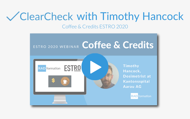 Webinar: Timothy Hancock at Coffee and Credits, ESTRO Edition
