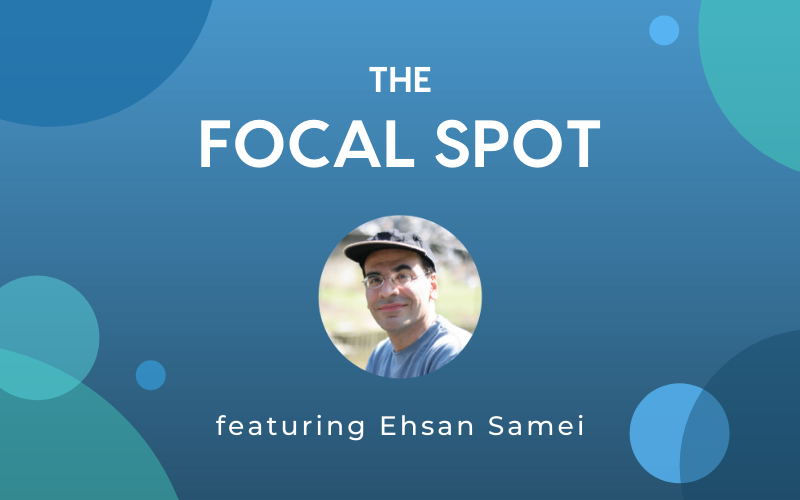 The Focal Spot: Ehsan Samei
