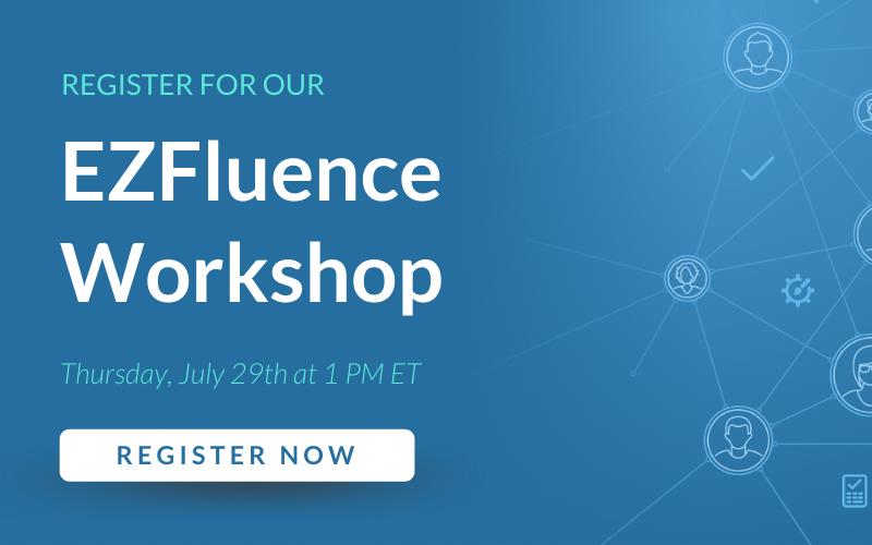 EZFluence Workshop