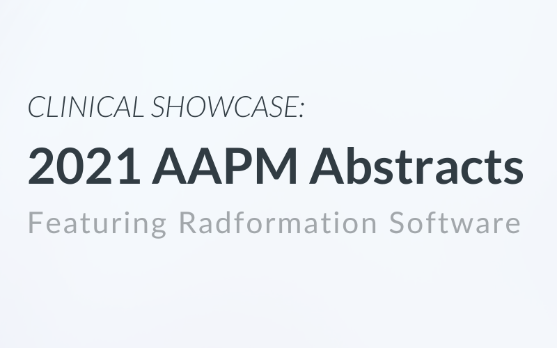 2021 AAPM Abstracts Featuring Radformation