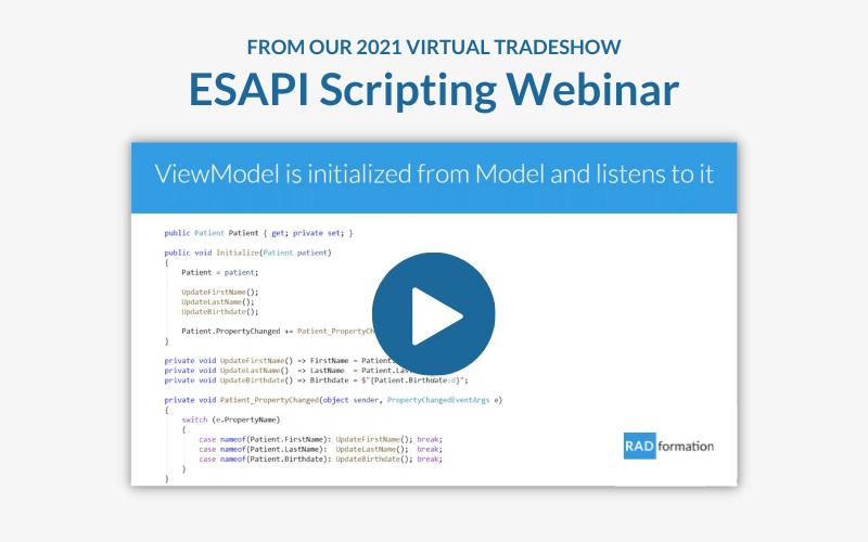 ESAPI Scripting Webinar Recording