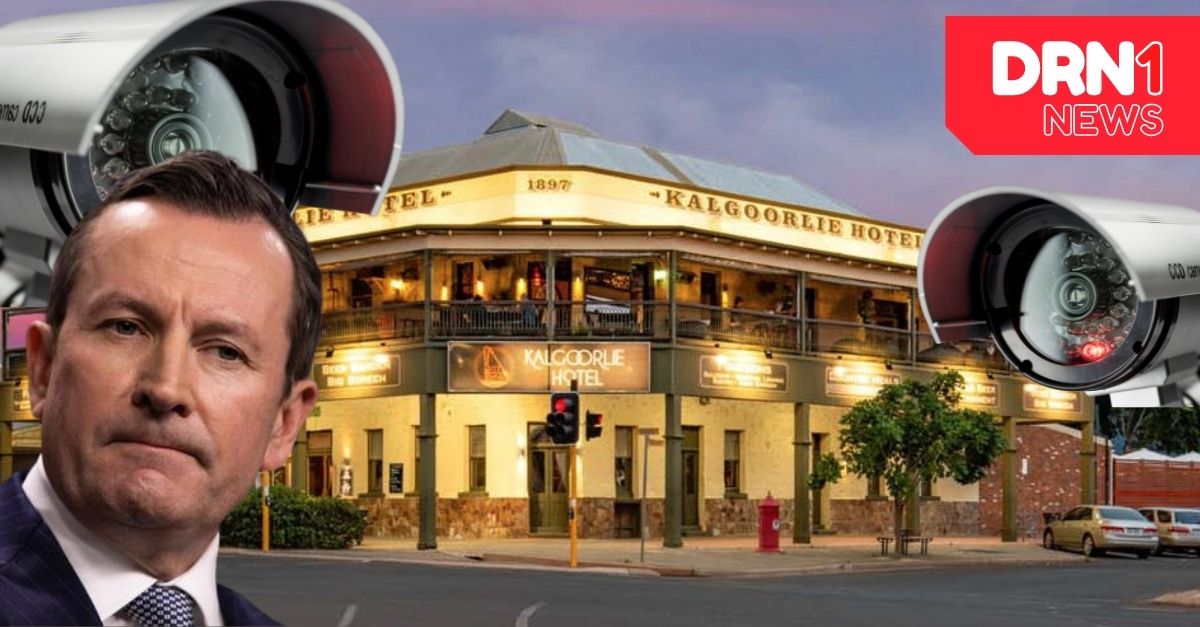 BIG BROTHER IS WATCHING YOU! WA Government put $1 million dollars into military-grade CCTV equipment in Kalgoorlie