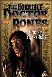 The Horrible Dr. Bones poster