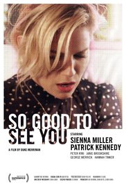 So Good to See You poster