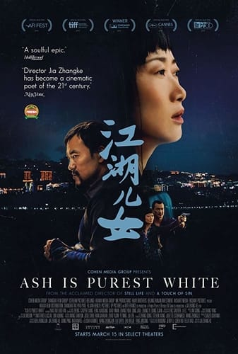 Ash Is Purest White poster