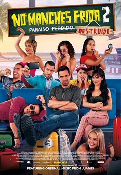 No Manches Frida 2 poster