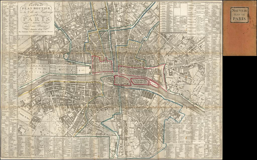 Nouveau Plan Routier de la Ville et Fauxbourgs de Paris divisee en Douzer Mairie . . . 1814 By Anonymous