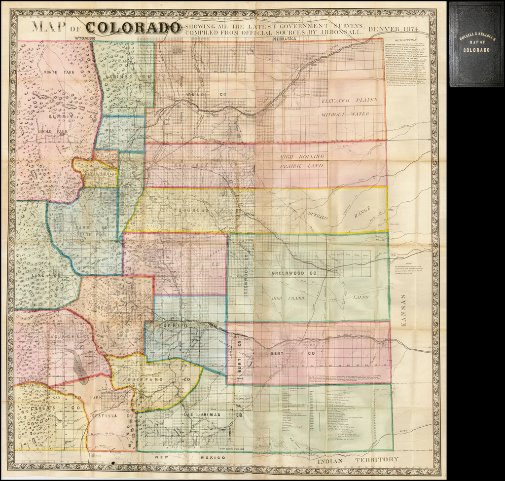 Map of Colorado Showing All The Latest Government Surveys, Compiled From Official Sources By J.H. Bonsall.  Denver 1874. By J.H. Bonsall  &  E.H. Kellogg