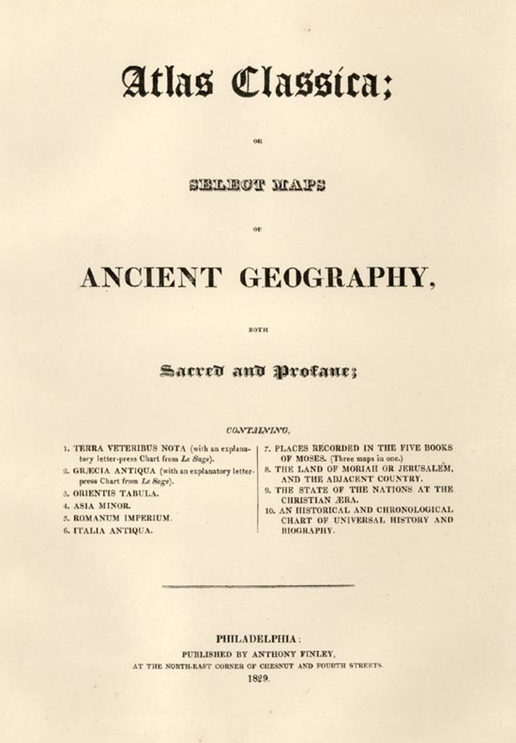 [Title Page] Atlas Classica; or Select Maps of Ancient Geography, both Sacred and Profane . . . 1829 By Anthony Finley