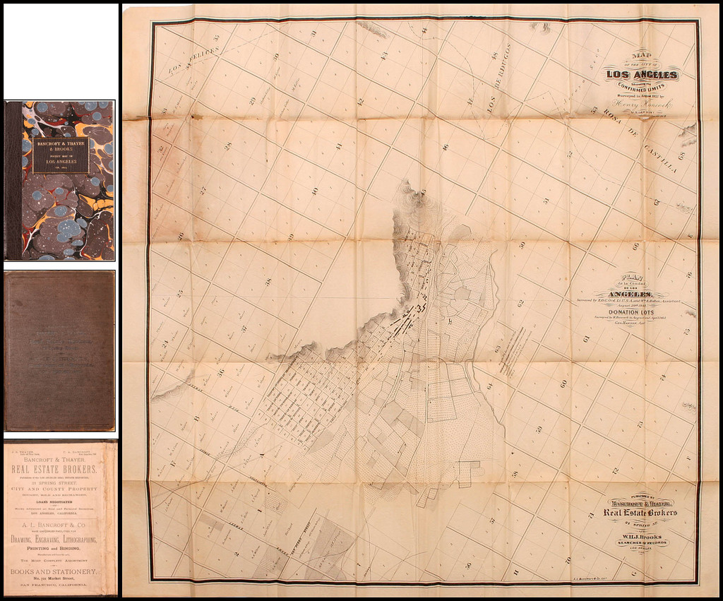 Map Of The City Of Los Angeles Showing the Confirmed Limits Surveyed in August 1857 by Henry Hancock U.S. Dep. Sury. Plan de la Ciudad De Los Angeles. Surveyed by E.O.C. Ord, Lt. U.S.A. and Wm. R. Hutton, Assistant, August 29, 1849 . . .  By J.S. Thayer  &  C.A. Bancroft  &  W.H.J. Brooks