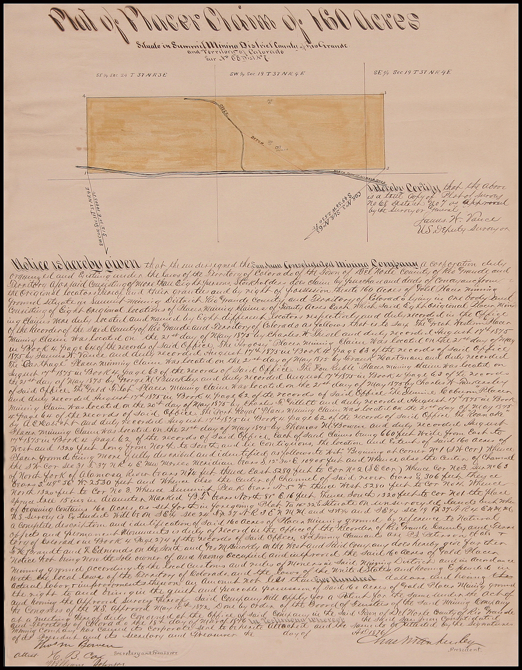 Plat of Placer Claim of 160 Acres Situate in Summit Mining District   County of Rio Grande and Territory of Colorado . . .  1876  (Signed by Thomas Meade Bowen) By San Juan Consolidated Mining Company
