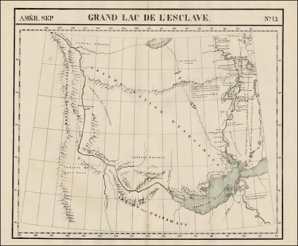[MacKenzie River, Yukon Territory and Northwest Territory]  Amer. Sep. No. 15.  Grand Lac De L'Esclave By Philippe Marie Vandermaelen